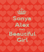 Sonya Alex Very Beautiful Girl - Personalised Poster A1 size