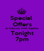 Special  Offers at Odyssey Craft Supplies Tonight 7pm - Personalised Poster A1 size