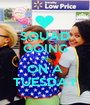 SQUAD GOING UP ON A TUESDAY - Personalised Poster A1 size