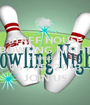 STAFF HOUSE BOWLING NIGHT THURSDAY 16 / 05 /2013 JOIN US - Personalised Poster A1 size