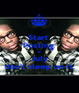 Start  Posting  In July don't sleep on it. - Personalised Poster A1 size