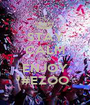 STAY CALM AND ENJOY #EZOO - Personalised Poster A1 size