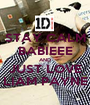 STAY CALM BABIEEE AND JUST LOVE LIAM PAYNE - Personalised Poster A1 size