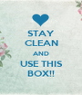 STAY CLEAN AND USE THIS BOX!! - Personalised Poster A1 size