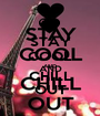 STAY COOL AND CHILL OUT - Personalised Poster A1 size