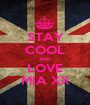 STAY COOL AND LOVE MIA XX - Personalised Poster A1 size
