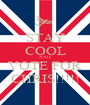 STAY COOL AND VOTE FOR CHRIS!!!!! - Personalised Poster A1 size