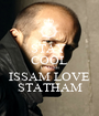 STAY  COOL CAUSE ISSAM LOVE STATHAM - Personalised Poster A1 size