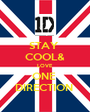 STAY  COOL& LOVE ONE  DIRECTION  - Personalised Poster A1 size