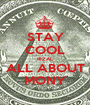 STAY COOL RIZAL ALL ABOUT MONY - Personalised Poster A1 size