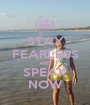STAY FEARLESS AND SPEAK NOW - Personalised Poster A1 size