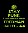 STAY PUNK & come see me @ Vinitaly FREDMAN Hall D - A4 - Personalised Poster A1 size
