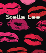 Stella Lee     - Personalised Poster A1 size