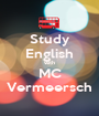 Study English with MC Vermeersch - Personalised Poster A1 size