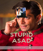 STUPID ASAD - Personalised Poster A1 size