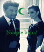 Suleyman06 Noapte buna!  - Personalised Poster A1 size