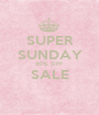 SUPER SUNDAY 50% OFF SALE  - Personalised Poster A1 size