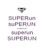 SUPERun suPERUN superun superun SUPERUN - Personalised Poster A1 size