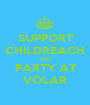SUPPORT CHILDREACH AND PARTY AT VOLAR - Personalised Poster A1 size