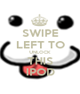 SWIPE LEFT TO UNLOCK THIS IPOD - Personalised Poster A1 size
