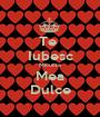 Te  Iubesc Micutza Mea Dulce - Personalised Poster A1 size