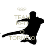 TEAM RED GANHA O TORNEIO - Personalised Poster A1 size