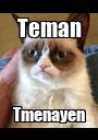 Teman Tmenayen - Personalised Poster A1 size