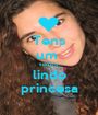 Tens um  sorriso lindo princesa - Personalised Poster A1 size