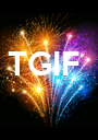TGIF - Personalised Poster A1 size