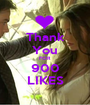 Thank You FOR 900 LIKES - Personalised Poster A1 size