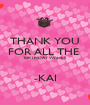 THANK YOU FOR ALL THE  BIRTHDAY WISHES  -KAI - Personalised Poster A1 size
