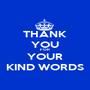 THANK YOU FOR YOUR KIND WORDS - Personalised Poster A1 size
