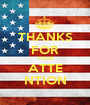 THANKS FOR YOUR ATTE NTION - Personalised Poster A1 size