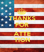 THANKS FOR YOUR ATTE TION - Personalised Poster A1 size