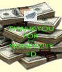 THANKYOU FOR THE MONEYZ!!!!! =D - Personalised Poster A1 size