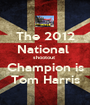 The 2012 National  shootout  Champion is Tom Harris - Personalised Poster A1 size