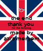 the end thank you  for the listening made by azra meryem - Personalised Poster A1 size
