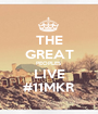 THE GREAT PEOPLES LIVE #11MKR - Personalised Poster A1 size