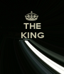 THE KING    - Personalised Poster A1 size