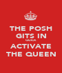 THE POSH GITS IN QUICK ACTIVATE THE QUEEN - Personalised Poster A1 size