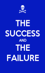 THE SUCCESS AND THE FAILURE - Personalised Poster A1 size
