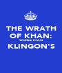 THE WRATH OF KHAN: WORSE THAN KLINGON'S  - Personalised Poster A1 size
