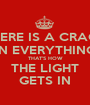 THERE IS A CRACK IN EVERYTHING THAT'S HOW THE LIGHT GETS IN - Personalised Poster A1 size