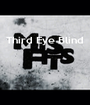 Third Eye Blind     - Personalised Poster A1 size