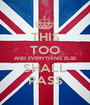THIS TOO AND EVERYTHING ELSE SHALL PASS - Personalised Poster A1 size