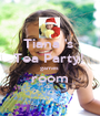 Tiana 's  Tea Party!  games  room  - Personalised Poster A1 size