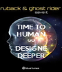TIME TO HUMAN GO DESIGNE DEEPER - Personalised Poster A1 size