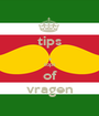 tips , tops of vragen - Personalised Poster A1 size