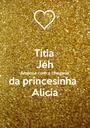 Titia Jéh Ansiosa com a chegada  da princesinha  Alicía - Personalised Poster A1 size