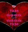 TKM tktktktk TaTa tktktktk TKM - Personalised Poster A1 size